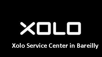Xolo Service Center in Bareilly