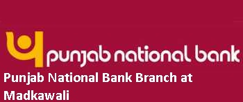 Punjab National Bank Branch at Madkawali