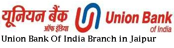 Union bank of india branch in Jaipur
