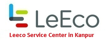Leeco Service Center in Kanpur