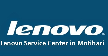 Lenovo Service Center in Motihari