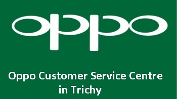 Oppo Customer Service Centre in Trichy