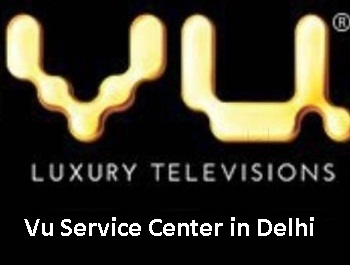 Vu Service Center in Delhi