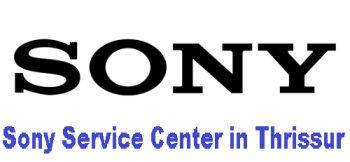 Sony Service Center in Thrissur